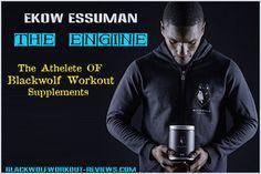 Ekow Essuman – The Athelete Of 🐺Blackwolf Workout Supplements