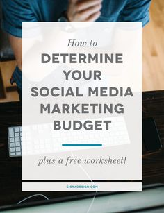 "Having a hard time figuring out how to allocate money to social media marketing...or even how much? Don't miss Ciera Holzenthal's ""How to Determine Your Social Media Marketing Budget"""