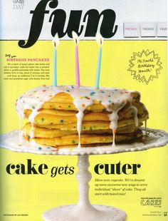 Mix a batch of yellow cake batter and add in sprinkles. Cook like pancakes, top with a mixture of water, powdered sugar and sprinkles. Rachel Ray Magazine idea.