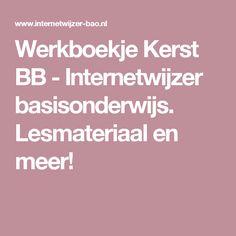 Werkboekje Kerst BB - Internetwijzer basisonderwijs. Lesmateriaal en meer!