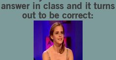 When you mumble an answer in class and it turns out to be correct | This is soo me | Pinterest | Funny quotes and sayings, I love and The teacher