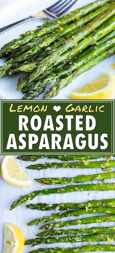 Oven Roasted Asparagus is coated in a lemon garlic sauce and cooked in a 400-degree oven until perfectly crisp and tender. Serve this low-carb, vegan, and Whole30 asparagus recipe for a quick, easy, and healthy side dish. #asparagus #lemon #whole30 #vegan #keto Lemon Garlic Asparagus, Oven Baked Asparagus, Best Asparagus Recipe, Lemon Garlic Sauce, Creamed Asparagus, Grilled Asparagus Recipes, Parmesan Asparagus, How To Cook Asparagus, Garlic Recipes