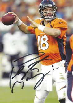 fbbdf8111 PEYTON MANNING Autographed Hand Signed Denver Broncos FOOTBALL Photo  Photograph