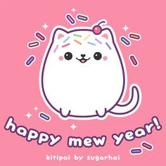 Happy Mew Year from kitipai by sugarhai!