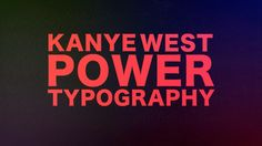 this is my first try on kinetic typography animation.  hope you like it!  Power - Kanye West  http://kanyewest.com/