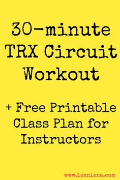 TRX Circuit Workout Plan for TRX instructors to use in their TRX Training classes. Just 30 minutes of hard work, sweat and dedication!