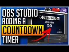 OBS Studio - Adding Countdown Timers for Twitch or YouTube Gaming - YouTube Countdown Timers, Editing Suite, Copyright Free Music, Animation Background, Made Video, Program Design, Gaming, Tech, Ads