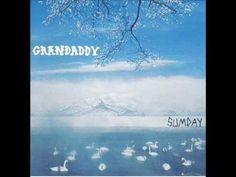 GRANDADDY - The warming sun