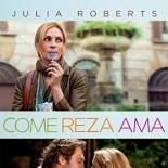 Comer, Rezar, Amar (2010)