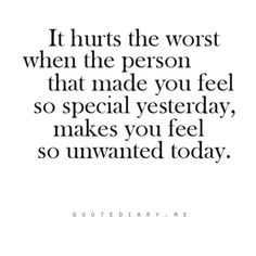 It hurts really bad! But I try and not to think about it to much. Cause if I do the tears will fall from my eyes. Sad Love Quotes, True Quotes, Words Quotes, Great Quotes, Quotes To Live By, Inspirational Quotes, Sayings, Worst Feeling Quotes, Feeling Unwanted Quotes