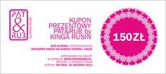 Kupon Prezentowy PAT & RUB by Kinga Rusin o wartości 150 zł. PAT & RUB 150 zl Gift Coupon