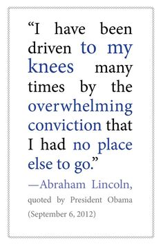 President Obama quoting Abraham Lincoln (on prayer and humility)