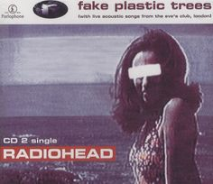 """For Sale - Radiohead Fake Plastic Trees UK  CD single (CD5 / 5"""") - See this and 250,000 other rare & vintage vinyl records, singles, LPs & CDs at http://eil.com"""