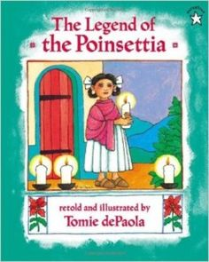 Legend of the Poinsettia - Christmas in Mexico I love this book & how it captures the spirit of giving . This is the story about how the poinsettia came to be celebrated during the holiday season. Christmas Books, A Christmas Story, Christmas Ideas, Christmas Crafts, Holiday Ideas, Christmas Stuff, Christmas Program, Holiday Fun, Cheap Christmas