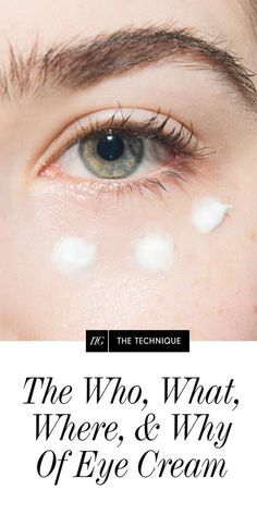 The guide to using and choosing eye cream