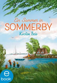 Buy Ein Sommer in Sommerby by Kirsten Boie, Verena Körting and Read this Book on Kobo's Free Apps. Discover Kobo's Vast Collection of Ebooks and Audiobooks Today - Over 4 Million Titles! Ya Books, Great Books, Books To Read, Reading Time, Chapter Books, Grandparents, Cover Art, This Book, In This Moment
