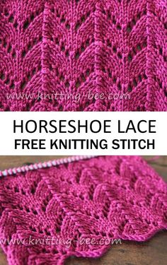 Free Knitting Stitch for a Horsehoe Lace Shetland lace knitting knitting freeknittingpattern knittingstitch freepattern Baby Knitting Patterns, Lace Knitting Stitches, Bamboo Knitting Needles, Easy Knitting, Loom Knitting, Crochet Pattern, Lace Patterns, Free Scarf Knitting Patterns, Free Baby Blanket Patterns