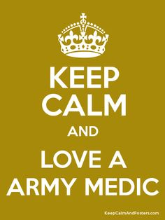 Keep Calm and LOVE A ARMY MEDIC Poster