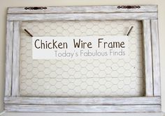 Today's Fabulous Finds: Large Chicken Wire Frame and Barnwood Painting Technique