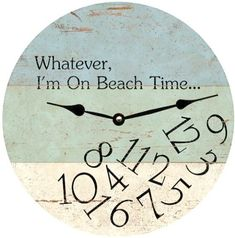 Beach Wall Clock with Quote....   Brilliant...