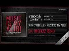 MarK with a K - Music is My Alibi (Da Tweekaz Remix) (Official HQ Preview)