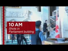 Terror on Canada's Parliament Hill