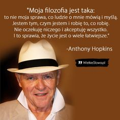 Everything And Nothing, Life Motivation, Anthony Hopkins, Daily Quotes, Words Quotes, Motto, Quotations, Self, Wisdom