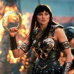 Xena Warrior Princess. I looked up to her when I was growing up