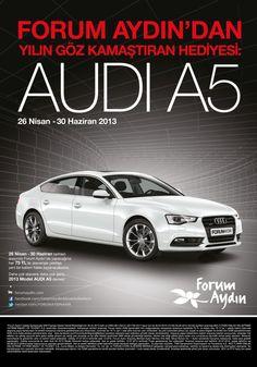 Forum Aydın Audi A5 Hediye Ediyor...
