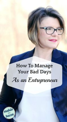 guest post by Michelle McVittie, founder of Mom the Manager, she shares some valuable advice on how to manage the bad days of entrepreneurial life. Business Tips, Business Women, Online Business, I Feel Overwhelmed, Thing 1, Make Good Choices, Sales And Marketing, Media Marketing, Bad Day