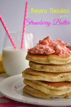 Pancakes made with banana and a hint of vanilla topped with a sweet strawberry butter