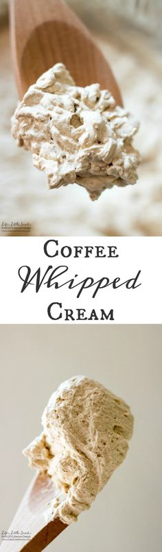 Coffee Whipped Cream is a wonderful, creamy topping over a dessert that goes with it's coffee flavor, delicious over hot or iced coffee drinks. www.lifeslittlesweets.com