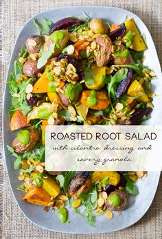 Roasted Root Vegetables Salad - With Cilantro Dressing and Savory Spiced Granola! #healthy #vegetarian