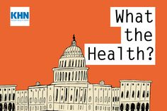 Podcast: KHN's 'What The Health?' More On That Texas Lawsuit, And The Best And Worst Health Policy Stories Of The Year Source by Related posts: 'What the Health?' podcast: Health policy changes in U. State Of The Union, Human Services, Public Health, Health 2020, Live In The Now, Health Benefits, Drugs, Budgeting, Health Care