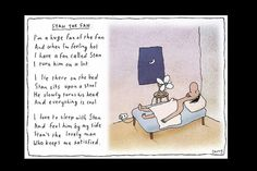 Michael Leunig ... Want to get a print of it for the boy