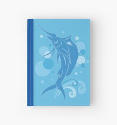 Sailfish Hardcover Journal #fish #fishing #blue #swimming #sailfish
