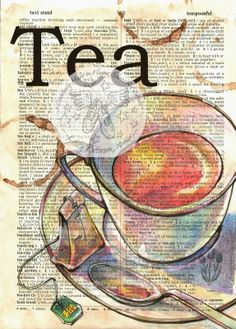 Tea Again - Mixed Media Drawing on Distressed, Dictionary Page - prints available at www.etsy.com/shop/flyingshoes- flying shoes art studio