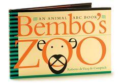 Roberto de Vicq de Cumptich: Bembo's Zoo. Alphabet book, type animals.