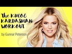 The Khloe Kardashian Official Workout Routine - YouTube