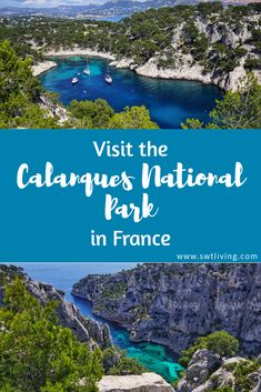 Visit the Calanques National Park in France