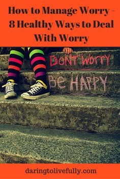 Worry becomes a problem only if it's not dealt with properly. Here are 8 ways to manage worry effectively. Negative Thinking, Negative Thoughts, Life Plan, Healthy Mind, Inner Peace, Don't Worry, Self Love, No Worries, How To Become