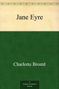 Free Kindle Book : Jane Eyre -