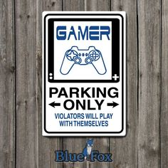 Gamer GiftGamer Parking onlyVideo gamegeekery sign Parking SignFunny Metal SignSB-SM1-015