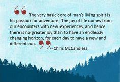 -Chris McCandless