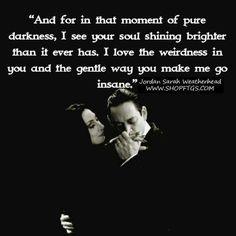 Love someone insane .