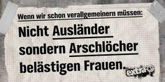 #ausländer? #arschlöcher!