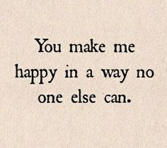 Love And Happiness Quotes You Are My Happy  Pinterest  Happy Couple Quotes Couple Quotes