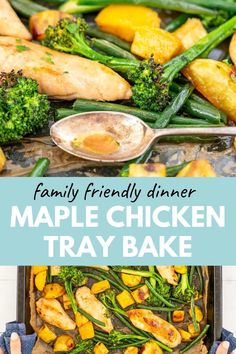 Maple chicken tray bake! A chicken sheet pan dinner that is perfect for busy families bake it all in one pan #chickenrecipes #sheetpandinners #familydinner Healthy Family Dinners, Healthy Meals For Kids, Family Meals, Kids Meals, Easy Meals, Family Recipes, Chicken Tray Bake Recipes, Maple Chicken, 5 Ingredient Dinners