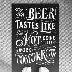 I've had a few beers that tasted like this. Type by @theaboarddude | #typegang - typegang.com | typegang.com #typegang #typography