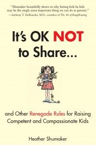"""""""Not Sharing"""" Isn't as Scary as you Think it Is- avoiding the """"forced sharing"""" that so many of us are accustomed to might be an even more effective way to plant seeds of generosity and kindness in children."""